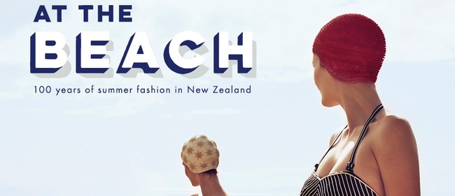 At The Beach - 100 Years of Summer Fashion