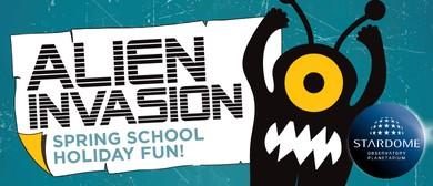 Spring School Holidays - Alien Invasion