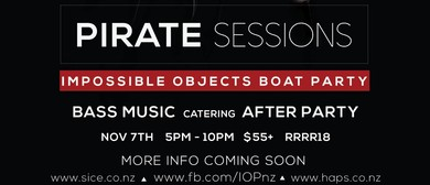 Impossible Objects - Pirate Sessions Boat Party