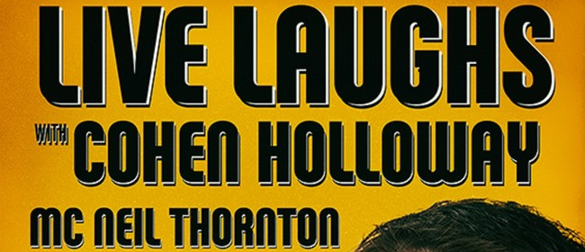 Live Laughs with Cohen Holloway