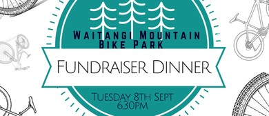 Fundraiser Dinner for Waitangi Mountain Bike Park