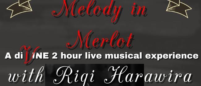 Riqi Harawira - Melody in Merlot