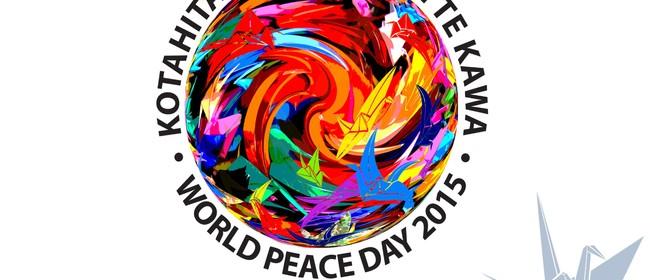 Kotahitanga Manaaki Te Kawa - World Peace Day 2015
