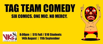 Tag Team Comedy Monthly