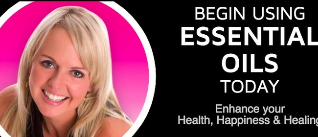 Start Using Essential Oils Today