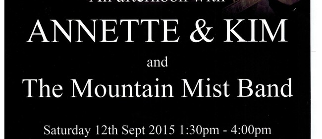 An Afternoon with Annette & Kim and the Mountain Mist Band