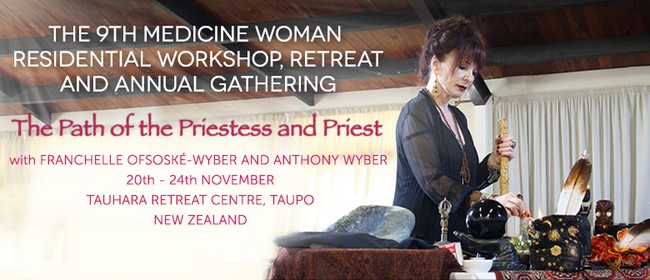The 9th Medicine Woman Residential Retreat and Workshop