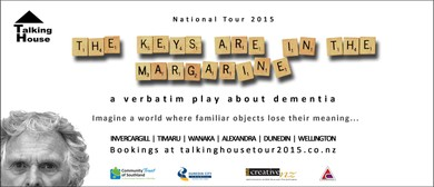 National Verbatim Tour: The Keys are in the Margarine