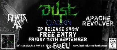 "Dust ""Godskin"" EP Release Show"