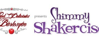 Shimmy Shakercise Burlesque Fitness
