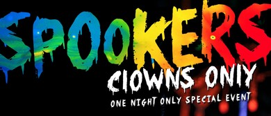 Clowns Only! A Spookers one-off event