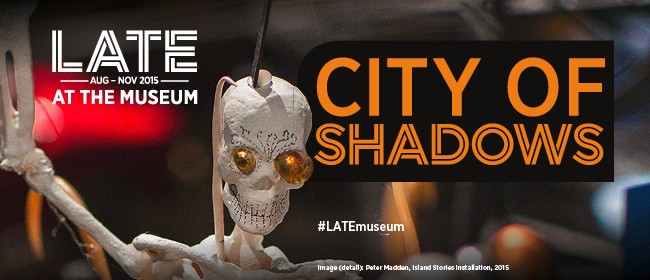 Late: City of Shadows