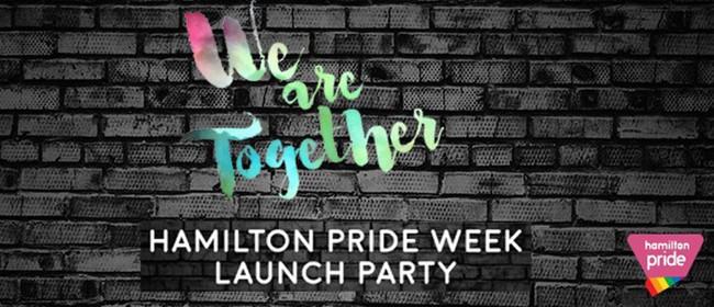 Launch Party - Hamilton Pride Week