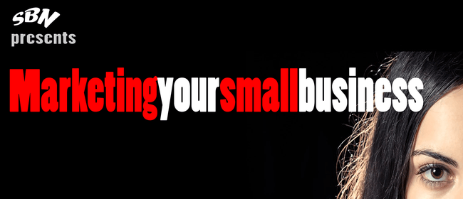 Marketing Your Small Business Hui