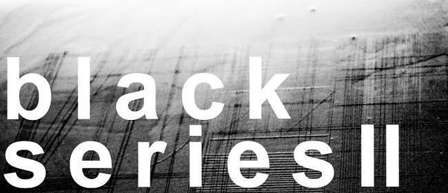 Black Series II Opening
