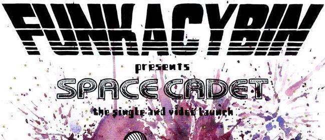 Funkacybin - Space Cadet Single & Video Release
