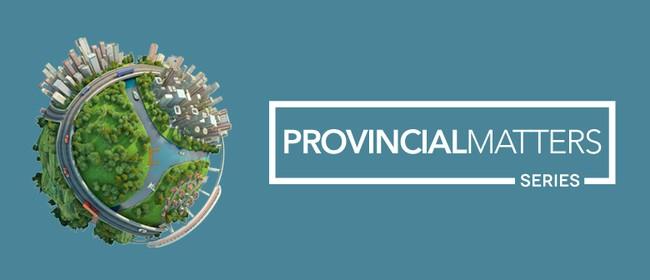 Provincial Matters