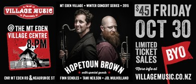 Hopetoun Brown and very special guests