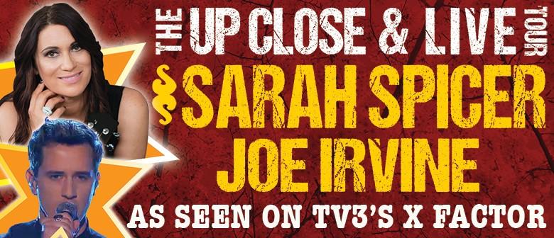 Sarah Spicer & Joe Irvine - Up Close & Live Tour