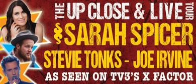 Sarah Spicer, Joe Irvine & Stevie Tonks - Up Close & Live