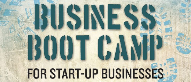 Business Boot Camp for Start-Up Businesses