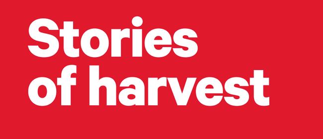 Stories of Harvest: Public Talk