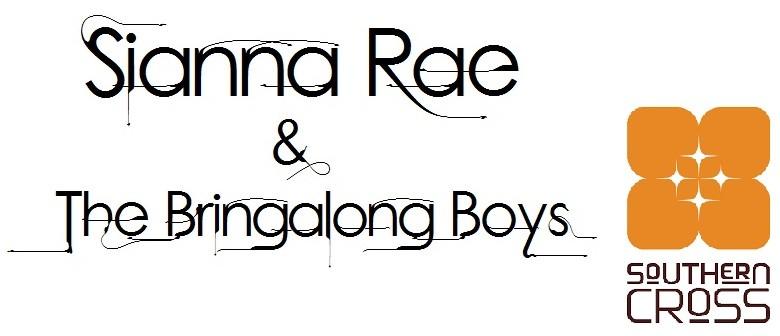 Sianna Rae & The Bringalong Boys