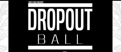Dropout Ball
