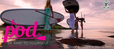Be Kind to Yourself SUP, Yoga, and Wellness Day