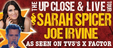 Sarah Spicer & Joe Irvine  - Up Close & Live: CANCELLED