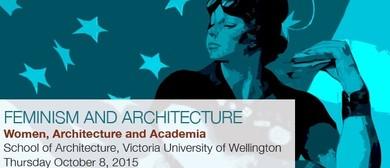 Women, Architecture and Academia Symposium