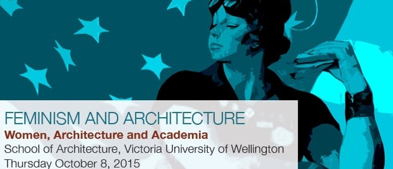 Women, Architecture and Academia Symposium