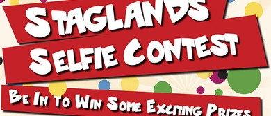 Staglands Selfie Competition