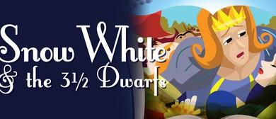 Snow White & the 3 & 1/2 Dwarfs