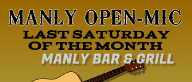 Manly Open Mic