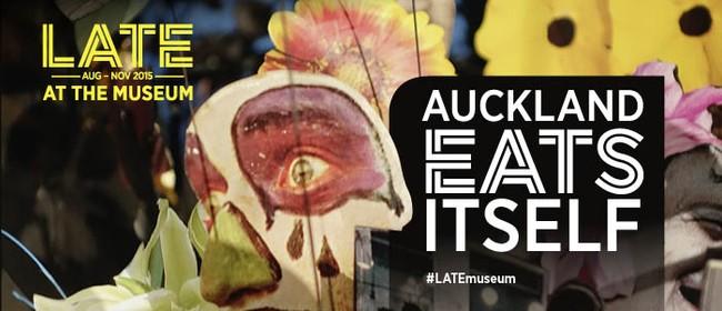 Late: Auckland Eats Itself