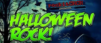 rockitCHCH presents Halloween Rock