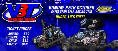 VBT Opening Night - Wellington Speedway
