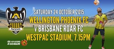 Hyundai A-League Football - Wellington Phoenix v Roar