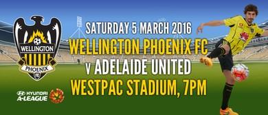 Hyundai A-League Football - Wellington Phoenix v Adelaide