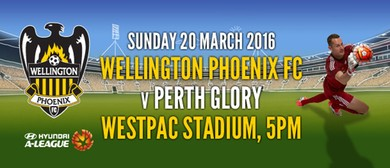 Hyundai A-League Football - Wellington Phoenix v Perth Glory