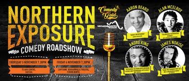 Northern Exposure Comedy Roadshow