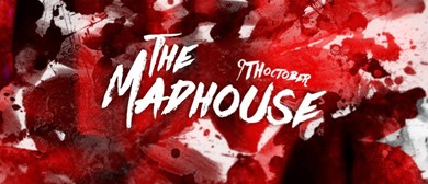 The Madhouse: CANCELLED