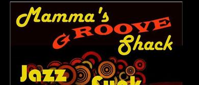 Mamma's Groove Shack