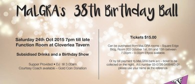 MaLGRA's 38th Birthday Ball