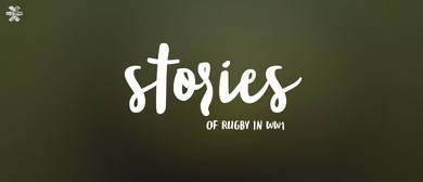 Stories of Rugby in WW1