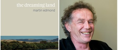 Book Launch - The Dreaming Land by Martin Edmond