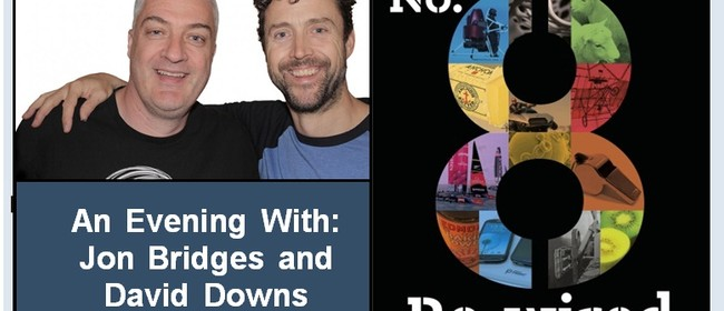 No.8 Re-wired - An Evening with Jon Bridges & David Downs