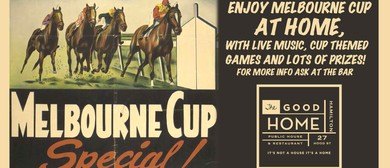 Melbourne Cup with Good Home