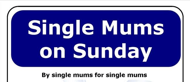 Single Mums on Sunday